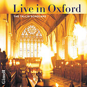 Live in Oxford - The Tallis Scholars by The Tallis Scholars