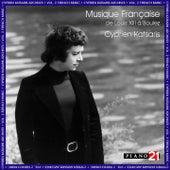 Cyprien Katsaris Archives Vol. 2 - French Music by Cyprien Katsaris