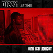 On The Inside Looking Out von Dizzy