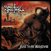 Evil Iron Kingdom by Spectral (Moog)