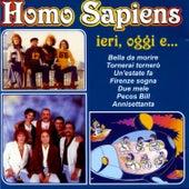 Homo Sapiens - Ieri, Oggi e… by Homo Sapiens