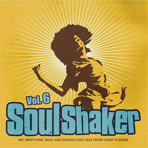 Soulshaker Volume 6 by Various Artists