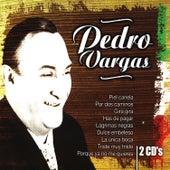 Lo Mejor De Pedro Vargas by Pedro Vargas