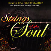 Strings Of The Soul by C Lanzbom