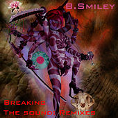 Breaking The Sound - Remixes by Various Artists