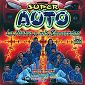 Lo Nuevo Y Mis Recuerdos by Super Auto