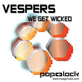 We Get Wicked by VESPERS