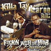 F#ckin With The Mob Is A Privilage by Various Artists