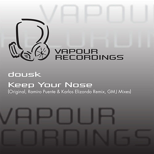 Keep Your Nose by Dousk