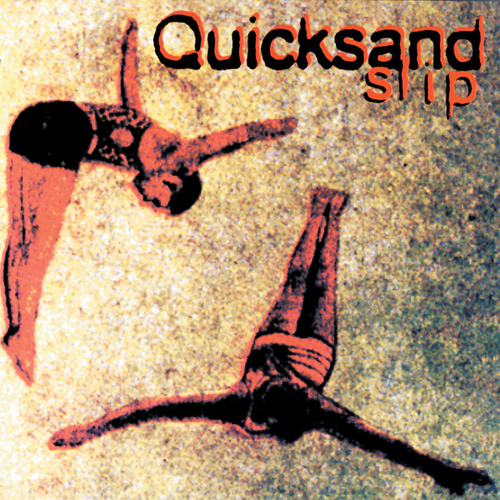 Slip by Quicksand
