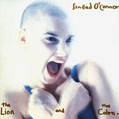 The Lion And The Cobra von Sinead O'Connor