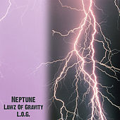 Lawz Of Gravity (L.O.G.) by Neptune