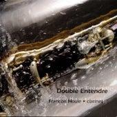 Double Entendre by François Houle