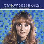 For You by Jackie DeShannon