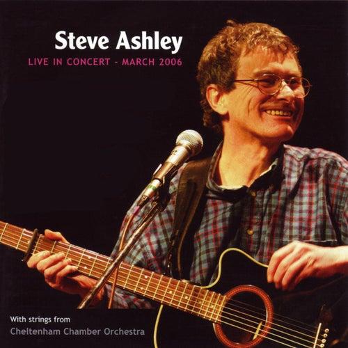 Steve Ashley: Live In Concert by Steve Ashley