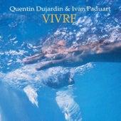 Vivre by Quentin Dujardin