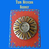 Sooner by Tom Stevens