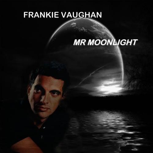 Mr Moonlight by Frankie Vaughn