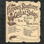 Famous Ragtime Guitar Solos by Ton Van Bergeyk