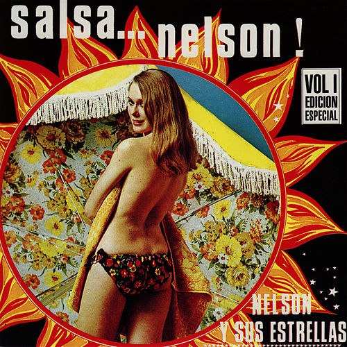Lo Mejor De Nelson Y Sus Estrellas, Vol. 1 (Edicion Especial) by Nelson y Sus Estrellas