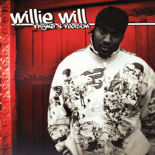 Rhyme & Reason by Willie Will