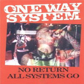 No Return - Live! by One Way System