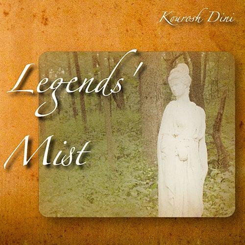 Legends' Mist by Kourosh Dini