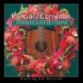 Kī Hō'alu Christmas by Various Artists