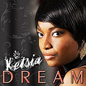 Dream by Ketsia