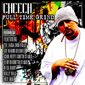 Full Time Grind - Blazelazy by Cheech