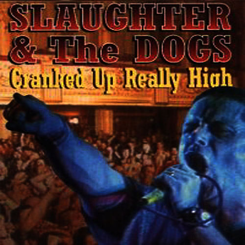 Live In Blackpool - 1996 by Slaughter and the Dogs