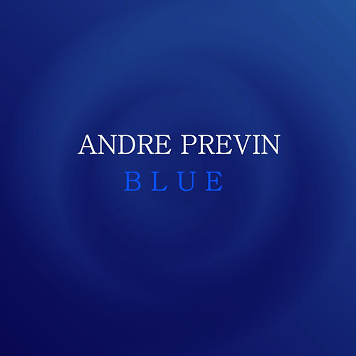 Blue by Andre Previn