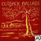 Outback Ballads by A.L. Lloyd