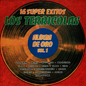 16 Super Exitos - Album de Oro, Vol. 1 by Los Terricolas