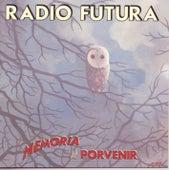 Memorias del Porvenir by Radio Futura