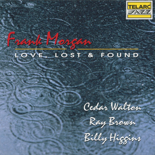 Love, Lost & Found by Frank Morgan