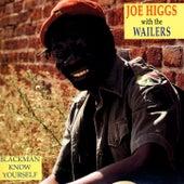 Blackman Know Yourself by Joe Higgs