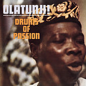 Drums Of Passion by Babatunde Olatunji