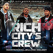 Rich City's Crew by Kill Bill