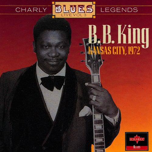 Kansas City 1972 by B.B. King