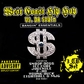 West Coast Hip Hop Vs. Da South: Bangin' Essentials by Various Artists