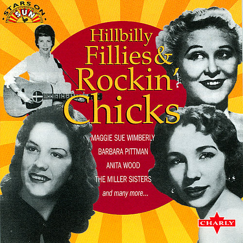 Hillbilly Fillies & Rockin Chicks by Various Artists