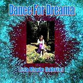 Dance For Dreama by Lisa Marie Gabriel