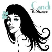 Candi and the Strangers by Candi and the Strangers