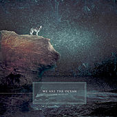 Look Alive by We Are The Ocean
