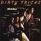 Hit And Run by Dirty Tricks