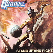Stand Up And Fight by Quartz
