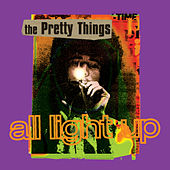 All Light Up by The Pretty Things