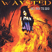 Back From The Dead by Waysted