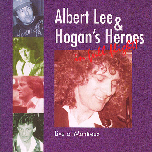 Live At Montreux by Albert Lee And Hogan's Heroes